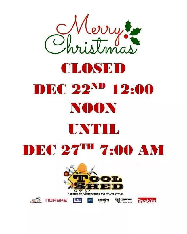 Good morning everyone! A reminder that we are closing today at 12 noon!  Wishing you and your family a happy holiday break.  The Tool Shed team. . . . #construction #service #safety #PPE #industrial #mechanic #diedesigner #plumber #carpenter #cementmason #trade #local #business #smallbusiness #halifax #novascotia #canada #eastcoast #scaffolding #rentals #safteysupplies #contractorsupplies #contractor #protection #health #atlantic #diy