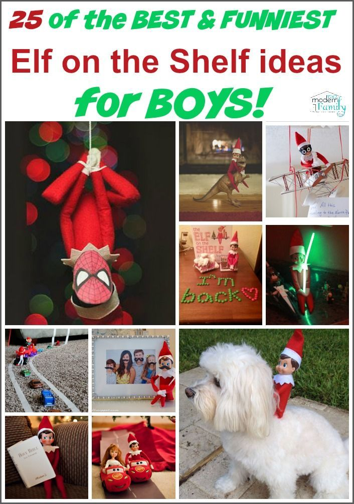 25 of the BEST & FUNNIEST  Elf on the Shelf ideas  for BOYS!
