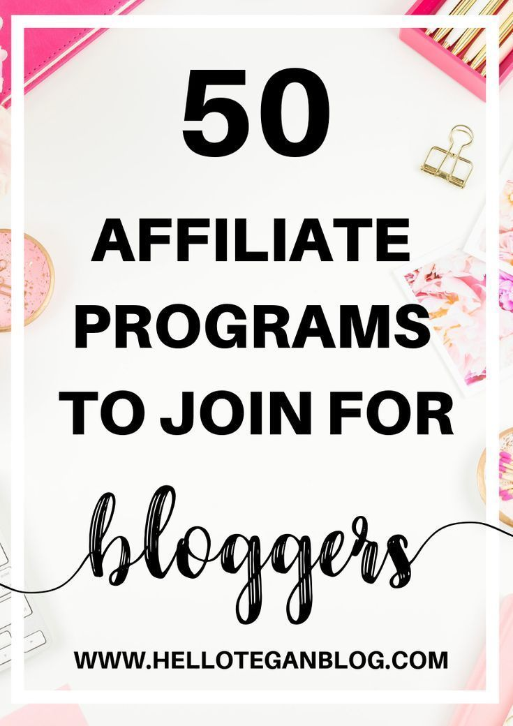 Looking for a new affiliate program to join? Check out these 50 awesome affiliate  programs to join for bloggers.