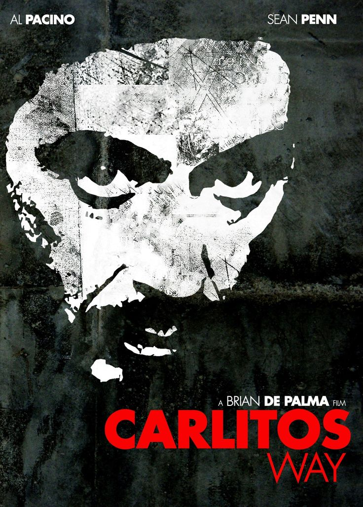 Carlito's Way - poster for the Brian De Palma gangster film with Al Pacino #GangsterMovie #GangsterFlick