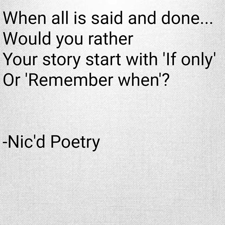 #poetry #rememberwhen #quote #poem #words #whatif #seizethemoment #nicdpoetry