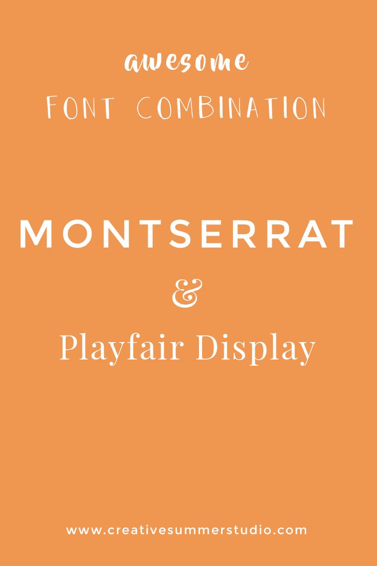 Montserrat font & Playfair Display font, awesome font combination, typography, web design, graphic design resources, free fonts.