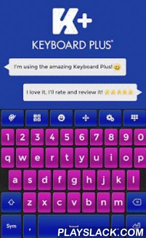 Keyboard Plus Sensations  Android App - playslack.com , All the available keyboard themes out there look very simple, are difficult to use and have a low visibility level. They are just not your style. You are tired of plain keyboard themes because they are boring. You want a special and original look, so that keyboard will suit your personality. To have a sensational style, you need to match it up with your keyboard theme and that is why we created the new Keyboard Plus Sensations theme…