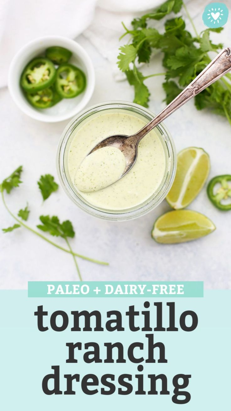 Cafe Rio Copycat Tomatillo Ranch Dressing (Paleo or Vegan ...
