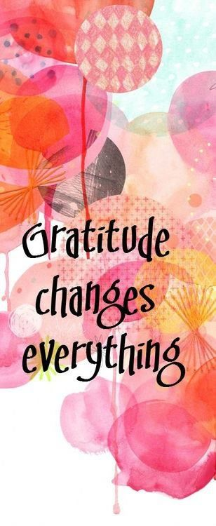 always have gratitude in the full front of your heart