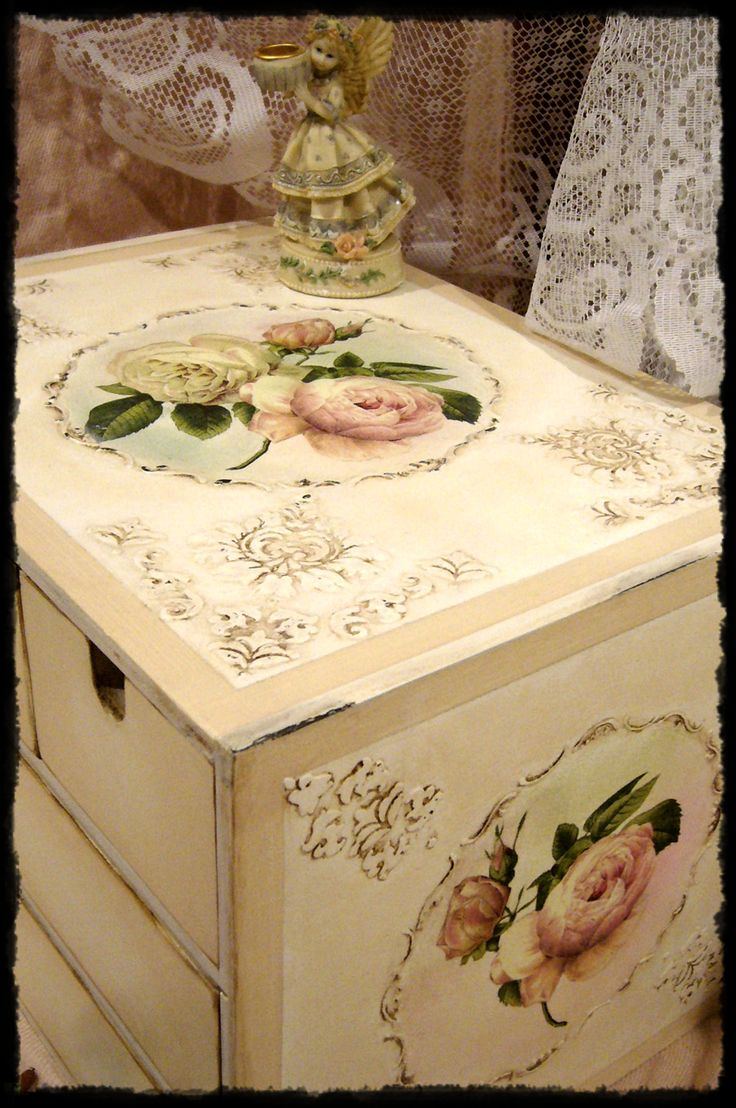 Decoupage  -  Very romantic; Shabby chic.