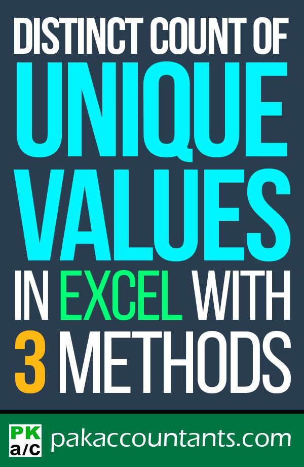 Make a distinct count of unique values in Excel - How To Learn