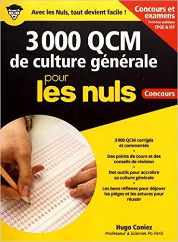 3 000 QCM de Culture générale pour les Nuls Concours - Fonction publique, nouvelle édition - Hugo CONIEZ