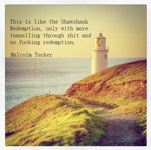Malcolm Tucker Quotes in Front of Nice Landscapes