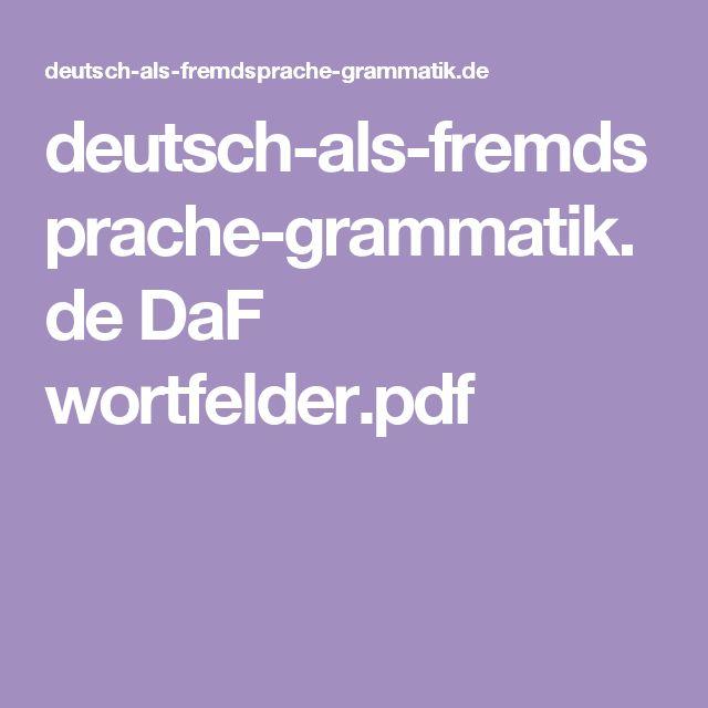 deutsch-als-fremdsprache-grammatik.de DaF wortfelder.pdf