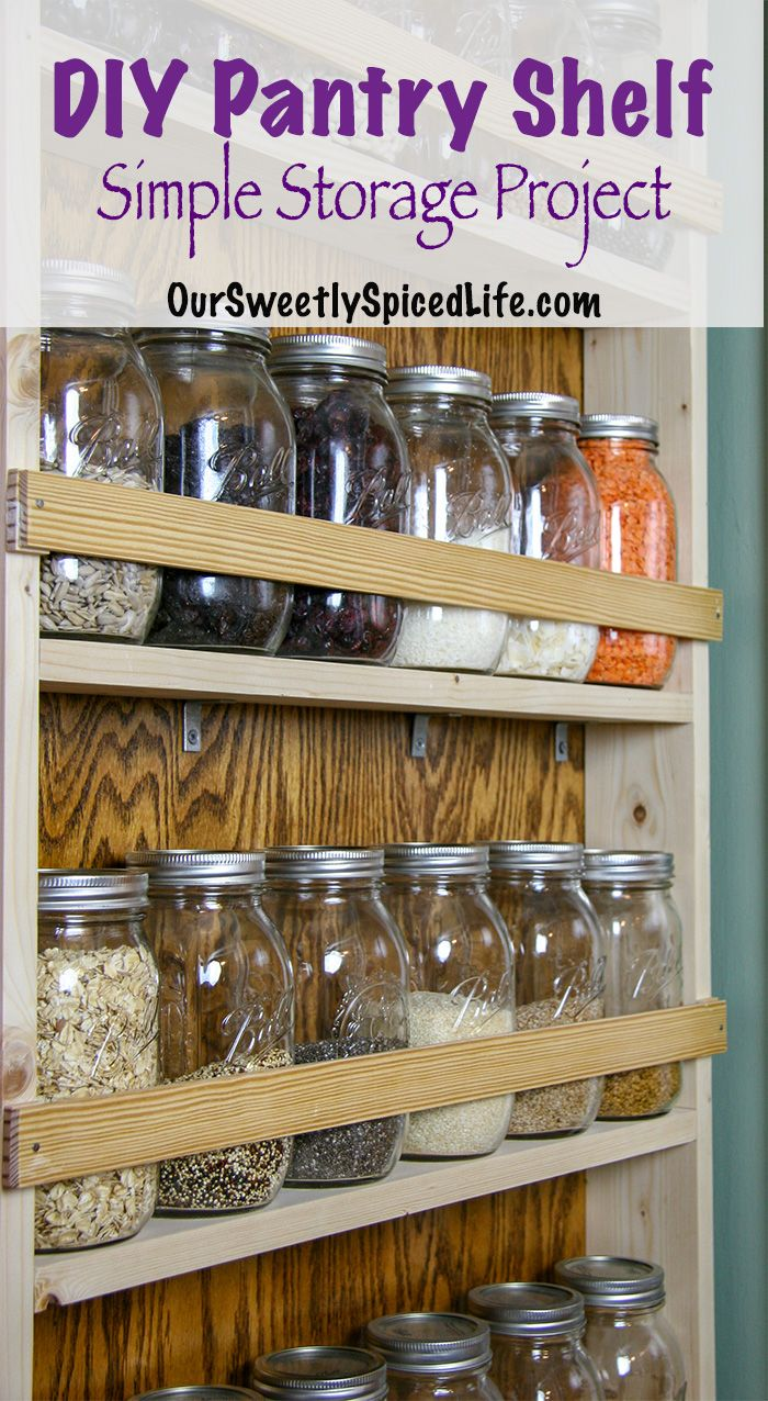Simple Diy Pantry Shelf Holds 24 Quart Mason Jars Diy Pantry Shelves Diy Pantry Organization Diy Pantry