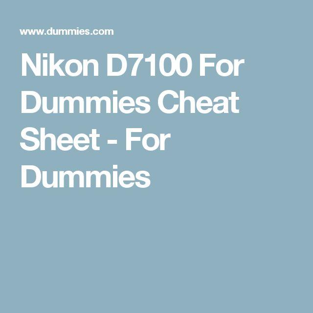 Nikon D7100 For Dummies Cheat Sheet - For Dummies