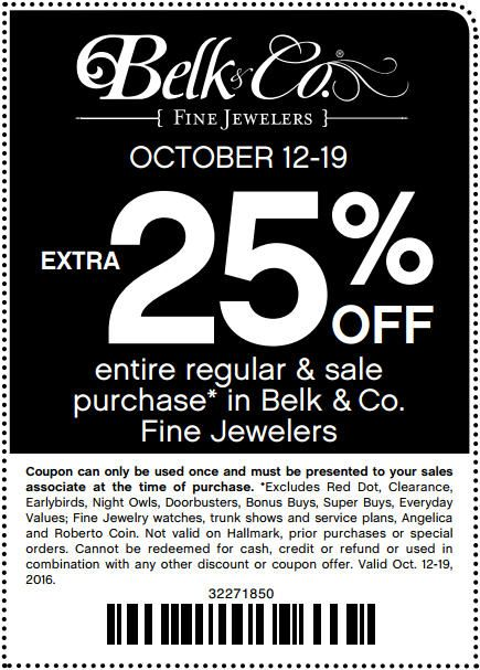 In-Store: Extra 25% #Off entire regular & sale #purchase in Belk & Co. fine jewelers.  Store : #Belk Scope : Entire Store Coupon Code : 3227 1850 Ends On : 10/19/16  Get more deals : http://www.geoqpons.com/Belk-printable-coupons Get our Android mobile App: https://play.google.com/store/apps/details?id=com.mm.views Get our iOS mobile App: https://itunes.apple.com/us/app/geoqpons-local-coupons-discounts/id397729759?mt=8