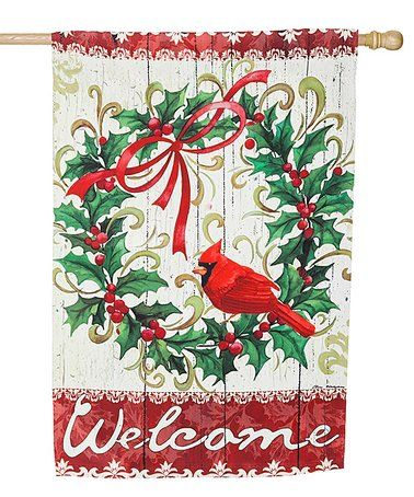 Loving this Cardinal Holly Wreath 'Welcome' Suede Outdoor Flag on #zulily! #zulilyfinds