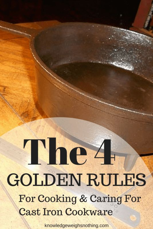 The 4 'Golden Rules' For Caring For Cast Iron Cookware