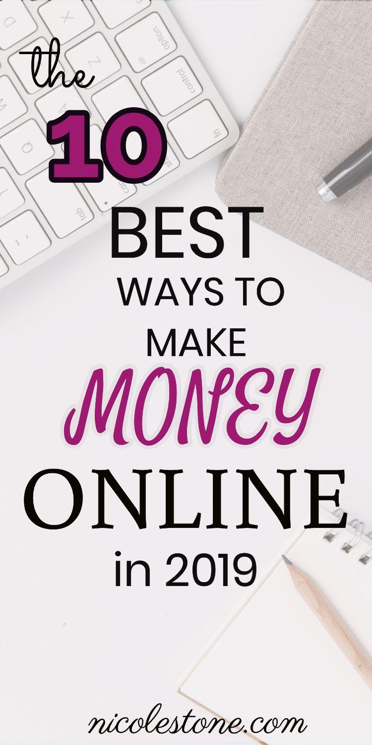 10 BESTE WEGE, um 2019 ONLINE Geld zu verdienen! Lerne alle meine Geheimnisse in Vollzeit …   – Side Hustle Ideas
