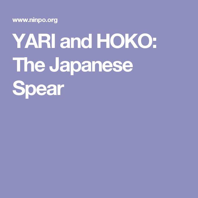 YARI and HOKO: The Japanese Spear