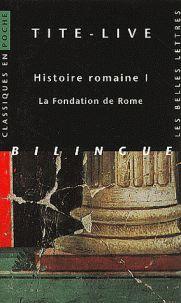 Histoire romaine. Livre I, La fondation de Rome