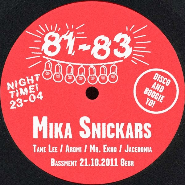 81-83 w/ DJ Snickars 21.10.2011