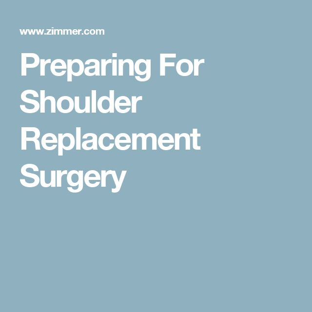 Preparing For Shoulder Replacement Surgery
