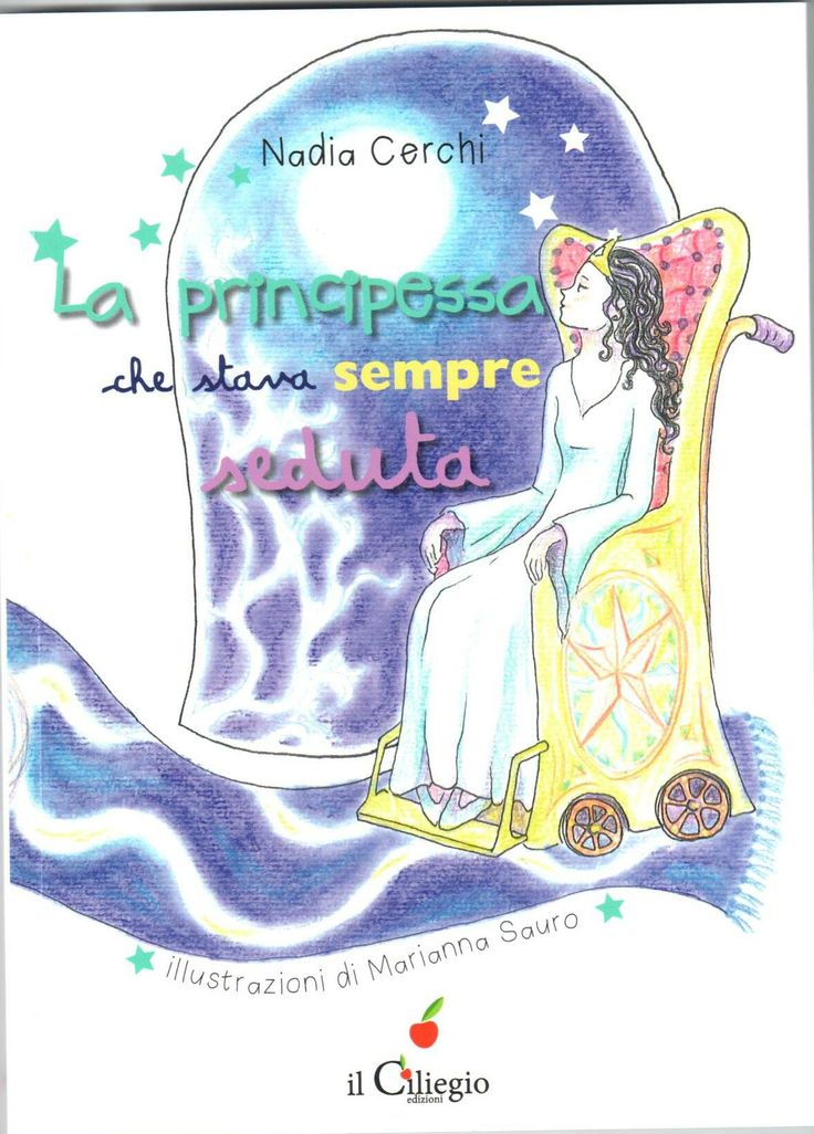 Nadia Cerchi, La principessa che stava sempre seduta (Il Ciliegio)