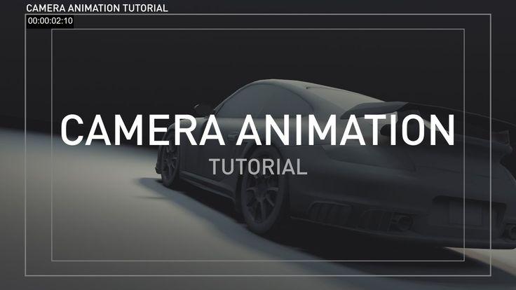 Advanced Camera Animation Tutorial