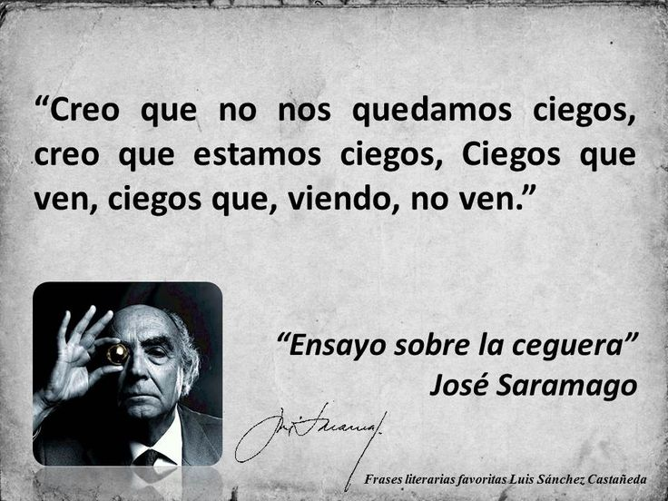 """""""Ensayo sobre la ceguera"""" José Saramago Como suele pasar, el libro superó ampliamente la película."""