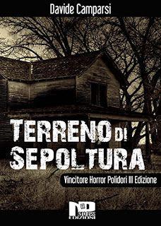 """la nostra Libreria: Libro: """"Terreno di sepoltura"""" di Davide Camparsi"""