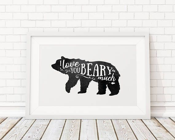 I Love you Beary Much Rustic Black and White Print Bear
