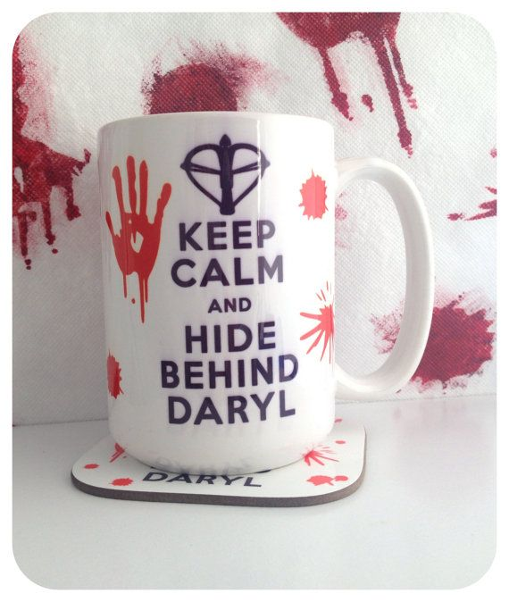 IMPERFECT Keep Calm And Hide Behind Daryl by PrettyLittleTragic, $12.50