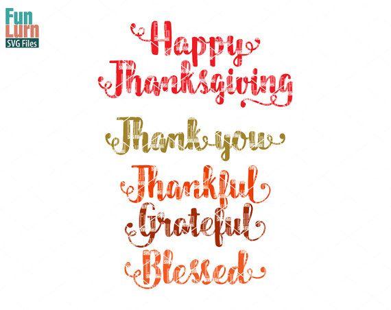 Thanksgiving svg Thankful Blessedgrateful Thank you by FunLurnSVG