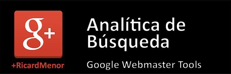 analitica de búsqueda webmaster tools