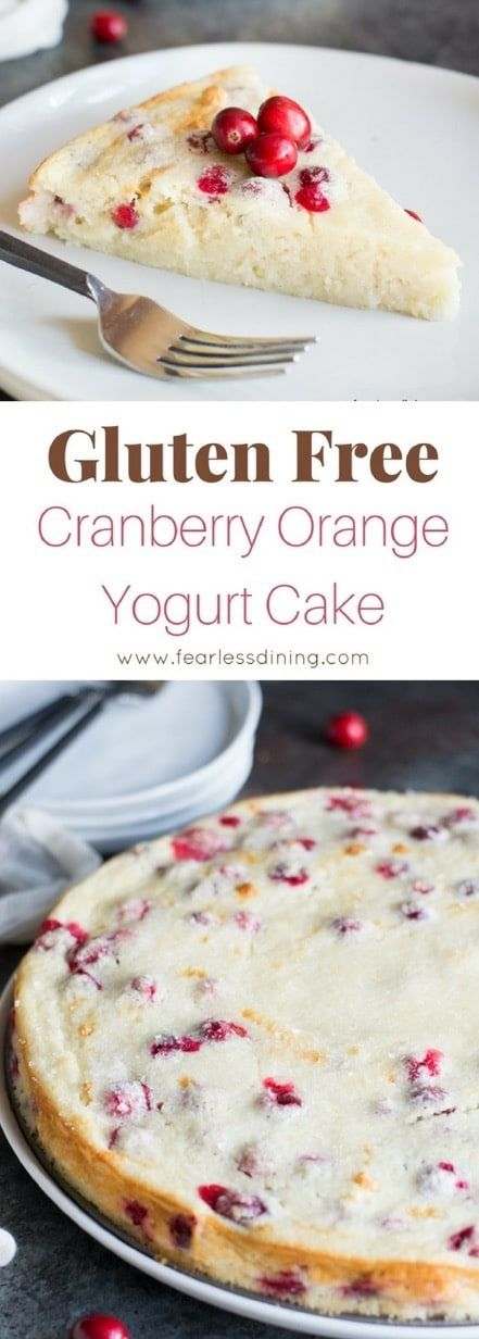 If you love creamy cakes, this easy Gluten Free Cranberry Orange Yogurt Cake is a delicious cake to make. Full of fresh cranberries and orange zest, this is the best gluten free holiday cake to make for a party. Recipe at www.fearlessdining.com #cranberrycake #yogurtcake #glutenfree #glutenfreecake via @fearlessdining