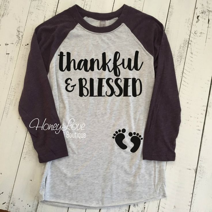 thankful & BLESSED Pregnancy Announcement, maternity, preggo preggers pregnant shirt expecting baby bump feet baby announcement baseball raglan style tee blessed mama grateful by HoneyLove Boutique