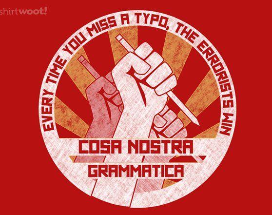 Cosa Nostra Grammatica - Shirt.Woot