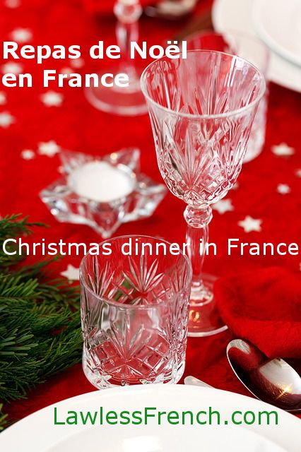 Repas de Noël en France - Learn about a typical French Christmas dinner in this bilingual listening comprehension exercise. http://www.lawlessfrench.com/listening/repas-de-noel-en-france/