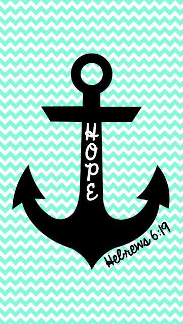 FREE Hope is an anchor... iPhone Wallpaper   MySunWillShine.com