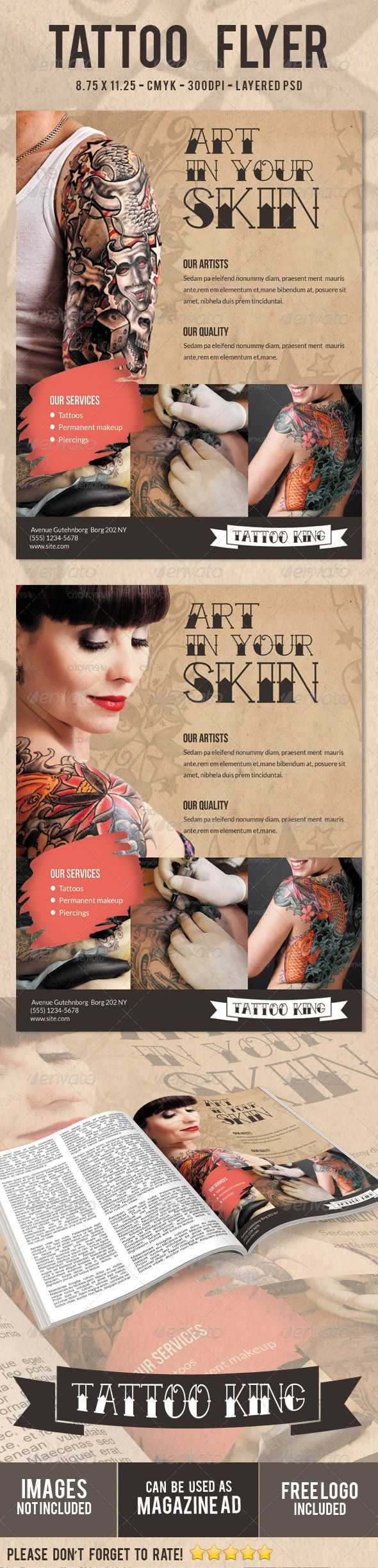 This Flyer Can be used in any Business Tattoo,piercings,permanent makeup etc     CMYK Color profile  8.75×11.25 including 0.25 bleed  300 DPI  Easy to Edit  Logo Included  Organized layers  Ready to print  Free Fonts  Background texture Included   Font Used:  Lato, Tattoo Ink and Bebas neue   Photos are not included,information in the help file.   Please don't forget to rate!      Created: 8August13
