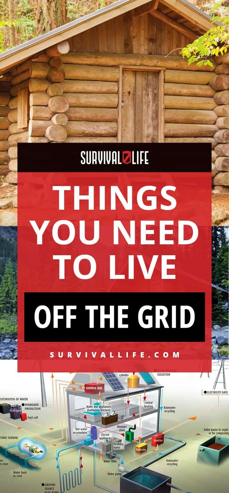 Off the Grid | Things You Need to Live Off the Grid | Posted by: SurvivalofthePrepped.com