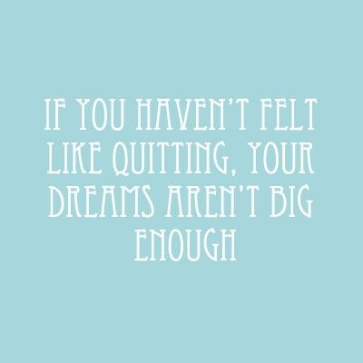 InspirationDreams Arenal T, Dream Big, Big Dreams, Arenal T Big, Dreams Big Quotes, Schools, Motivation, True Stories, Inspiration Quotes Dreams