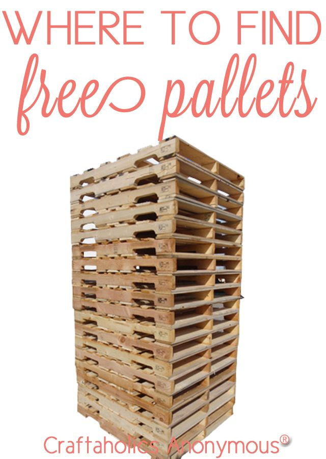 Tips + tricks on where to find FREE Pallets. I'd never thought of some of the places!