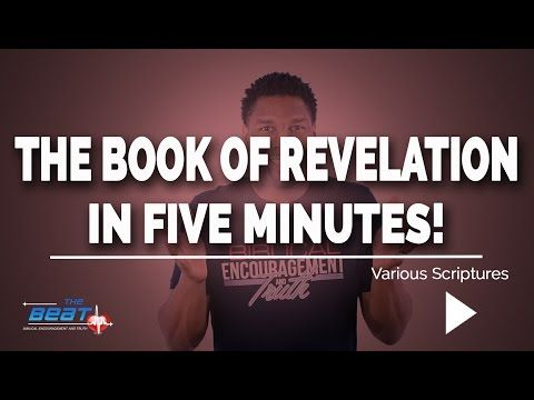 The Book of Revelation Explained in Under 5 Minutes - YouTube                                                                                                                                                                                 More