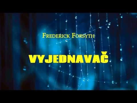 FREDERICK FORSYTH. VJEDNAVAČ. AUDIOKNIHA - YouTube