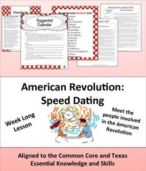 American Revolution: Speed Dating Were Ben Franklin and Abigail Adams friends? What pick up line do you think ol' Ben would have used to try to have a drink with dear Abigail?  Get students excited about the American Revolution by having them each select their person to research. Use the step by step instructions to walk them through the process of getting to know their person to creating a moral for their life and from that producing pick up lines for the big finale- speed dating session.