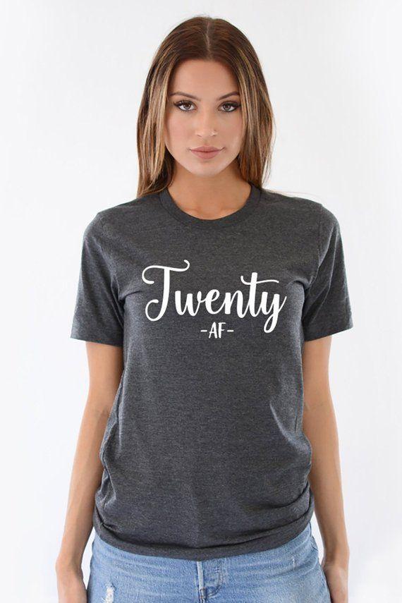 20th Birthday Gift Twenty Af Shirt Funny Ideas Hello Girl Tee Tank 20 Years Old