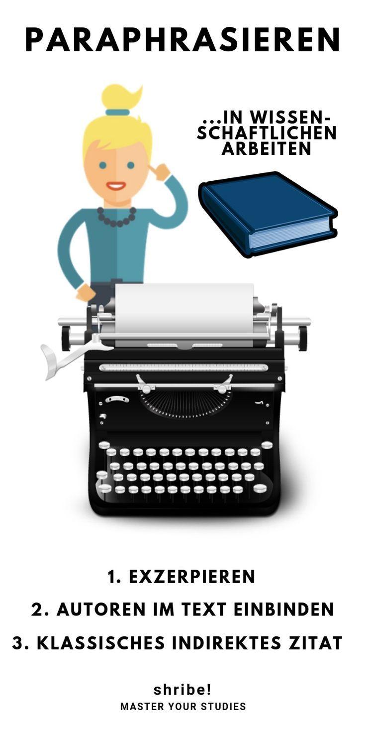 Paraphrasieren In Wissenschaftlichen Arbeiten 3 Beispiele Fur Korrektes Zitieren Wissenschaftliche Arbeit Hausarbeit Schreiben Wissenschaft
