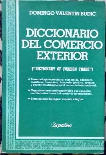 Diccionario De Comercio Exterior - D. V. Budic $210