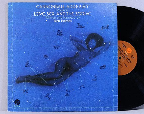 Cannonball Adderley  Love Sex And The Zodiac  Vintage