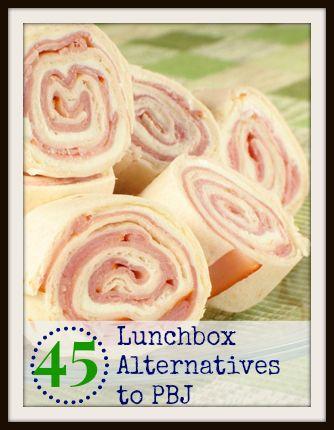45 Lunchbox Alternatives to PBJ