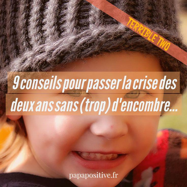 9 CONSEILS POUR PASSER LA CRISE DES DEUX ANS SANS (TROP) D'ENCOMBRE… (TERRIBLE TWO)